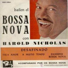 Discos de vinilo: HAROLD NICHOLAS & LOS BOSSA NOVA - DESAFINADO + 3 EP SPAIN 1962 VG++ / VG++. Lote 37766230