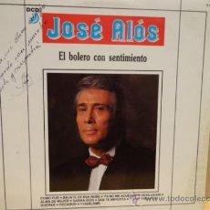 Discos de vinilo: ¡¡ FIRMADO !! - JOSÉ ALÓS. EL BOLERO CON SENTIMIENTO - LP / DCD 1990. CALIDAD LUJO. ****/****. Lote 37770911