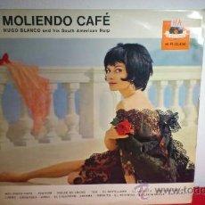 Discos de vinilo: HUGO BLANCO & HIS SOUTH AMERICAN HARP - MOLIENDO CAFÉ. Lote 37774502