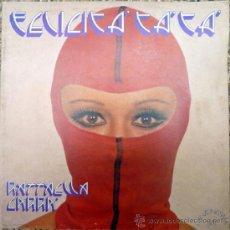 Disques de vinyle: RAFFAELLA CARRA. FELICITA TA TA. CGD 69090, ITALIA 1974 LP (CARPETA ABIERTA) CANZONISSIMA 74. Lote 37775793