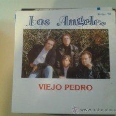 Discos de vinilo: LOS ANGELES - VIEJO PEDRO (PEDIDO MINIMO 6 EUROS). Lote 37779393