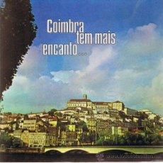 Discos de vinilo: COIMBRA TEM MAIS ENCANTO - COMISSÀO TURISMO - 1978 - PORTUGAL - CANCIONES EN DESCRIPCIÓN. Lote 37793891