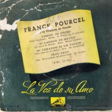 Discos de vinilo: FRANCK POURCEL Y SU ORQUESTA DE CUERDA - CAMINO DE OTOÑO - FROU-FROU - EL LADRÓN DE MÉJICO. Lote 37793968