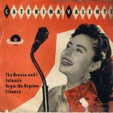 Discos de vinilo: CATERINA VALENTE - ORQUESTA - JALOUSIE - SIBONEY - BEGIN THE BEGUINE - THE BREEZE AND I. Lote 37794949