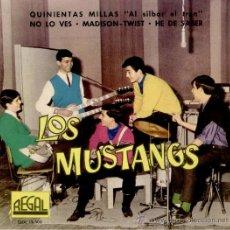 Discos de vinilo: LOS MUSTANG - QUINIENTAS MILLAS - NO LO VES + 2 - EP SPAIN 1962 EX / EX. Lote 37798839
