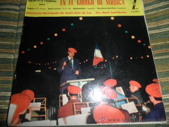 HARMONIE MUNICIPALE DE SAIN-JEAN DE LUZ - EN EL KIOSKO DE LA MUSICA EP - ORIGINAL ESPAÑA ZAFIRO 1962 (Música - Discos - Singles Vinilo - Orquestas)