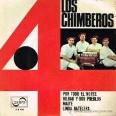 Discos de vinilo: LOS CHIMBEROS - POR TODO EL NORTE / BILBAO Y SUS PUEBLOS / MAITE / LINDA BATELERA - EP 1966. Lote 37809200