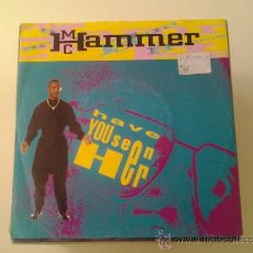 Dischi in vinile: MC HAMMER - HAVE YOU SEEN HER (PEDIDO MINIMO 6 EUROS). Lote 37817900