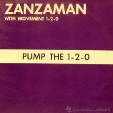 Discos de vinilo: ZANZAMAN WITH MOVEMENT 1-2-0 PUMP THE 1-2-0-FLY THE ROAMBOY MIX MAIX SINGLE VINILO 1991 SPAIN. Lote 37814175