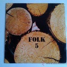 Discos de vinilo: FOLK 5, XESCO BOIX I GRUP EL SAC. Lote 37820589
