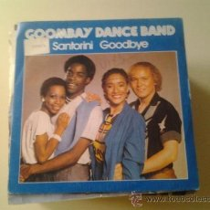 Discos de vinilo: GOOMBAY DANCE BAND - SANTORINI GOODBYE (PEDIDO MINIMO 6 EUROS). Lote 37822939