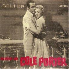 Discos de vinilo: EP EDITADO POR BELTER MUSICA DE COLE PORTER. Lote 37830518