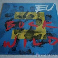 Discos de vinilo: E.U. ( BUCK WILD 12' MIX + B-BOY MIX + DUB + INSTRUMENTAL - EXPRESS ) ENGLAND-1989 MAXI33 VIRGIN. Lote 37832861
