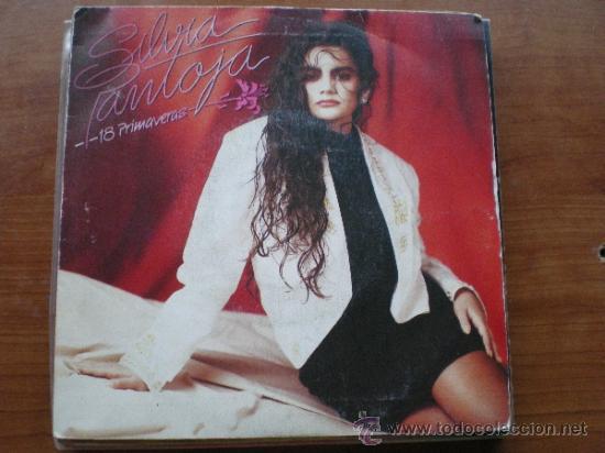 SILVIA PANTOJA-18 PRIMAVERAS / PERDONAR (1987 EMI ) SINGLE (Música - Discos - Singles Vinilo - Flamenco, Canción española y Cuplé)