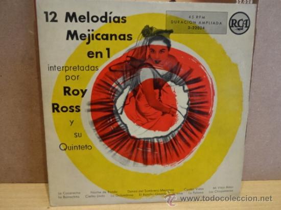 ROY ROSS Y SU QUINTETO. 12 MELODÍAS MEJICANAS EN 1. EP RCA LUJO. ***/*** (Música - Discos de Vinilo - EPs - Orquestas)