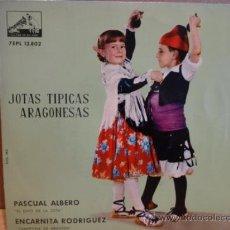 Discos de vinilo: JOTAS TÍPICAS ARAGONESAS. PASCUAL ALBERO / ENCARNITA RODRIGUEZ. EP LA VOZ DE SU AMO 1962. ***/***. Lote 37849907