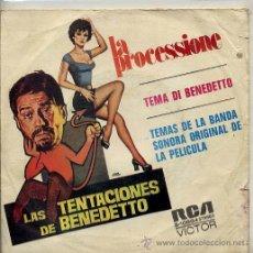 Discos de vinilo: LAS TENTACIONES DE BENEDETTO / LA PROCESSIONE / TEMA DI BENEDETTO (SINGLE 1973). Lote 37852600
