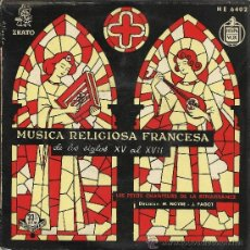 Discos de vinilo: MUSICA RELIGIOSA FRANCESA (SIGLOS XV AL XVII) EP, 33 RPM, HISPAVOX, AÑOS 50. Lote 37853159