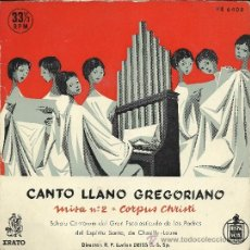 Discos de vinilo: CANTO LLANO GREGORIANO. MISA Nº 2 - CORPUS CHRISTI. (EP, 33 RPM, ERATO/ HISPAVOX, AÑOS 50). Lote 37853382