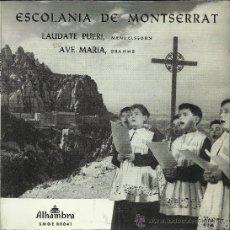 Discos de vinilo: ESCOLANÍA DE MONTSERRAT: LAUDATE PUERI DOMINUM / AVE MARIA. (EP, 45 RPM, ALHAMBRA, 1967). Lote 37853491