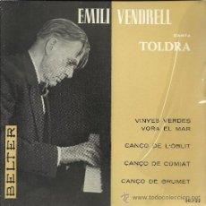 Discos de vinilo: EMILI VENDRELL CANTA TOLDRA (PIANO: LLUIS MOLINS) EP 45 RPM, BELTER, 1964. Lote 37853903