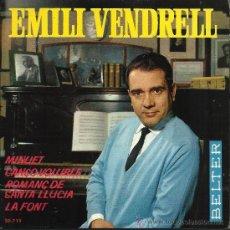 Discos de vinilo: EMILI VENDRELL: MINUET / CANÇO VOLUBLE.... EP 45 RPM, BELTER, 1964. Lote 37853936