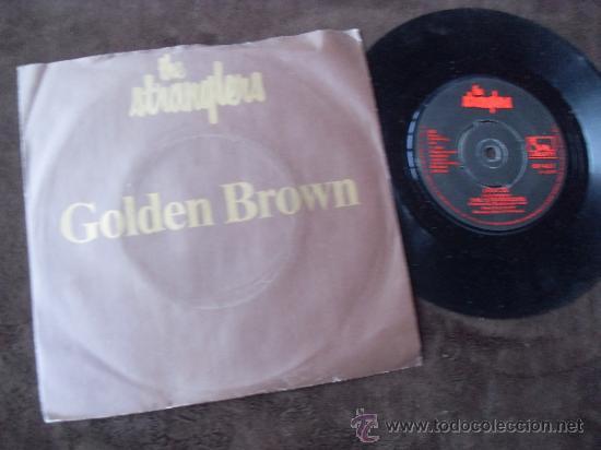 THE STRANGLERS SINGLE GOLDEN BROWN + LOVE 30 MADE IN ENGLAND 1982 (Música - Discos de Vinilo - Singles - Pop - Rock Extranjero de los 80)
