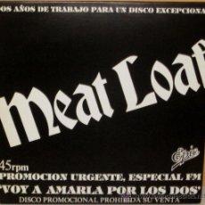 Discos de vinilo: MEAT LOAF - VOY A AMARLA POR LOS DOS PROMO - EPIC - 1981. Lote 49786624