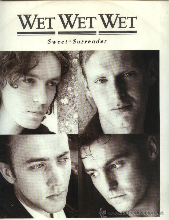 WET WET WET - SWEET SURRENDER (Música - Discos de Vinilo - Maxi Singles - Pop - Rock - New Wave Extranjero de los 80)