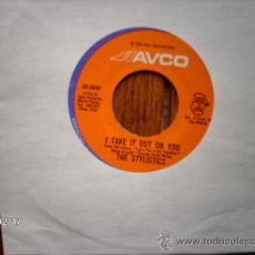 Discos de vinilo: THE STYLISTICS - I TAKE IT OUT ON YOU + LET´S PUT IT ALL TOGETHER . Lote 37883079