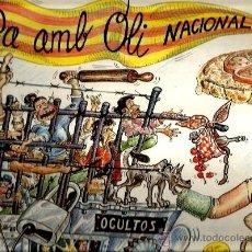 Discos de vinilo: LP OCULTOS : PA AMB OLI NACIONAL ( OCULTS ). Lote 37896643