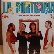 Discos de vinilo: LA PORTUARIA. PALABRAS DE AMOR. SINGLE PROMO EMI 1990. IMPECABLE. ****/****. Lote 37909419