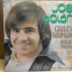Discos de vinilo: JOE DOLAN. CRAZY WOMAN. SINGLE P Y E 1976. CALIDAD LUJO. ****/****. Lote 37941919