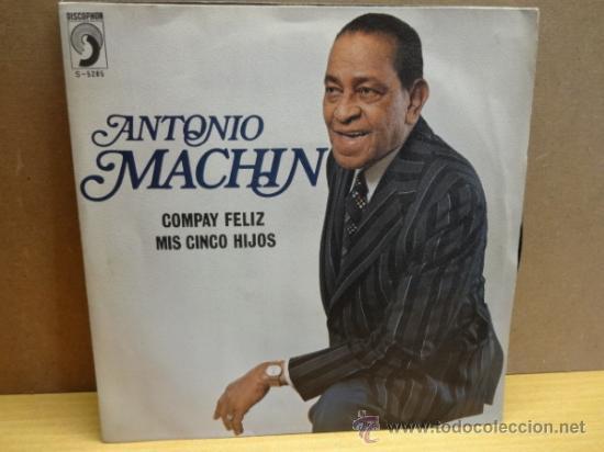 ANTONIO MACHÍN. COMPAY FELIZ. SINGLE DISCOPHON 1975. IMPECABLE. ****/**** (Música - Discos - Singles Vinilo - Grupos y Solistas de latinoamérica)
