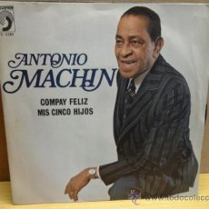 Discos de vinilo: ANTONIO MACHÍN. COMPAY FELIZ. SINGLE DISCOPHON 1975. IMPECABLE. ****/****. Lote 37944381