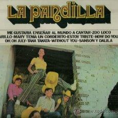 Discos de vinilo: LA PANDILLA LP PORTADA DOBLE SELLO MOVIEPLAY AÑO 1972 EDITADO EN ESPAÑA. Lote 37922925