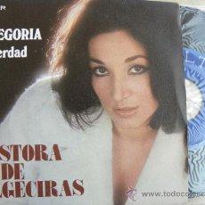 Discos de vinilo: PASTORA DE ALGECIRAS -SINGLE 1976 -IMPECABLE +50 EUROS GASTOS ENVIO GRATIS. Lote 37944509