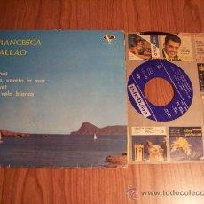Discos de vinilo: FRANCESCA CALLAO (VERGARA - 1962) 55.0.015 C (JUGANT/ VORA, VORETA LA MAR .... Lote 37931665