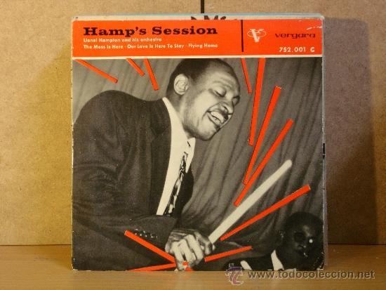 LIONEL HAMPTON AND HIS ORCHESTRA - HAMP'S SESSION - VERGARA 752.001 C - 1961 - UNA PRECIOSIDAD (Música - Discos de Vinilo - EPs - Jazz, Jazz-Rock, Blues y R&B)