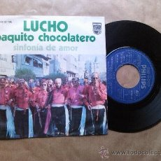 Discos de vinilo: LUCHO - PAQUITO CHOCOLATERO / SINFONIA DE AMOR ´´7 SINGLE . Lote 37960238