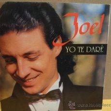 Discos de vinilo: JOEL. YO TE DARÉ. SINGLE PROMO PDI 1982. EXCELENTE. ****/****. Lote 38052798
