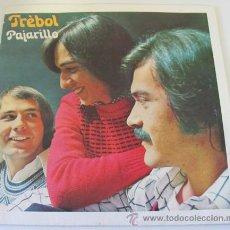 Discos de vinilo: TREBOL - PAJARILLO - SINGLE DE 1974. Lote 37962209