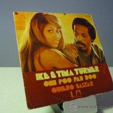 Discos de vinilo: IKE AND TINA TURNER SOHH POO PAH DOO I WANNA JUMP SINGLE. Lote 37962897
