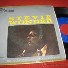 Discos de vinilo: STEVIE WONDER FUI HECHO PARA AMARLA/ ESTRECHAME 7