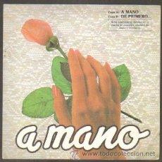 Discos de vinilo: GRUPO CANELA. A MANO / DE PRIMERO... RF-6699. Lote 38008477