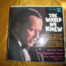 Discos de vinilo: THE WORLD WE KNEW. FRANK SINATRA. EP. REPRISE EDICION FRANCESA. Lote 38009455