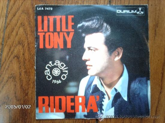 LITTLE TONY - RIDERA + IL MIO AMORE CON GIULIA (Música - Discos - Singles Vinilo - Canción Francesa e Italiana)