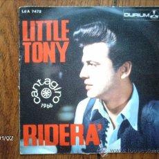 Discos de vinilo: LITTLE TONY - RIDERA + IL MIO AMORE CON GIULIA . Lote 38015229