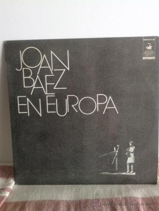 LP JOAN BAEZ EN EUROPA 1972 (Música - Discos de Vinilo - Maxi Singles - Cantautores Extranjeros)