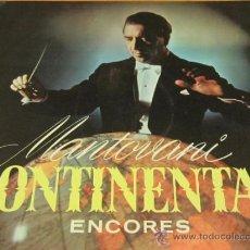 Discos de vinilo: MANTOVANI - CONTINENTAL ENCORES / EXITOS CONTINENTALES - LP - GATEFOLD CON LIBRETO - DECCA 1960SPAIN. Lote 38019210